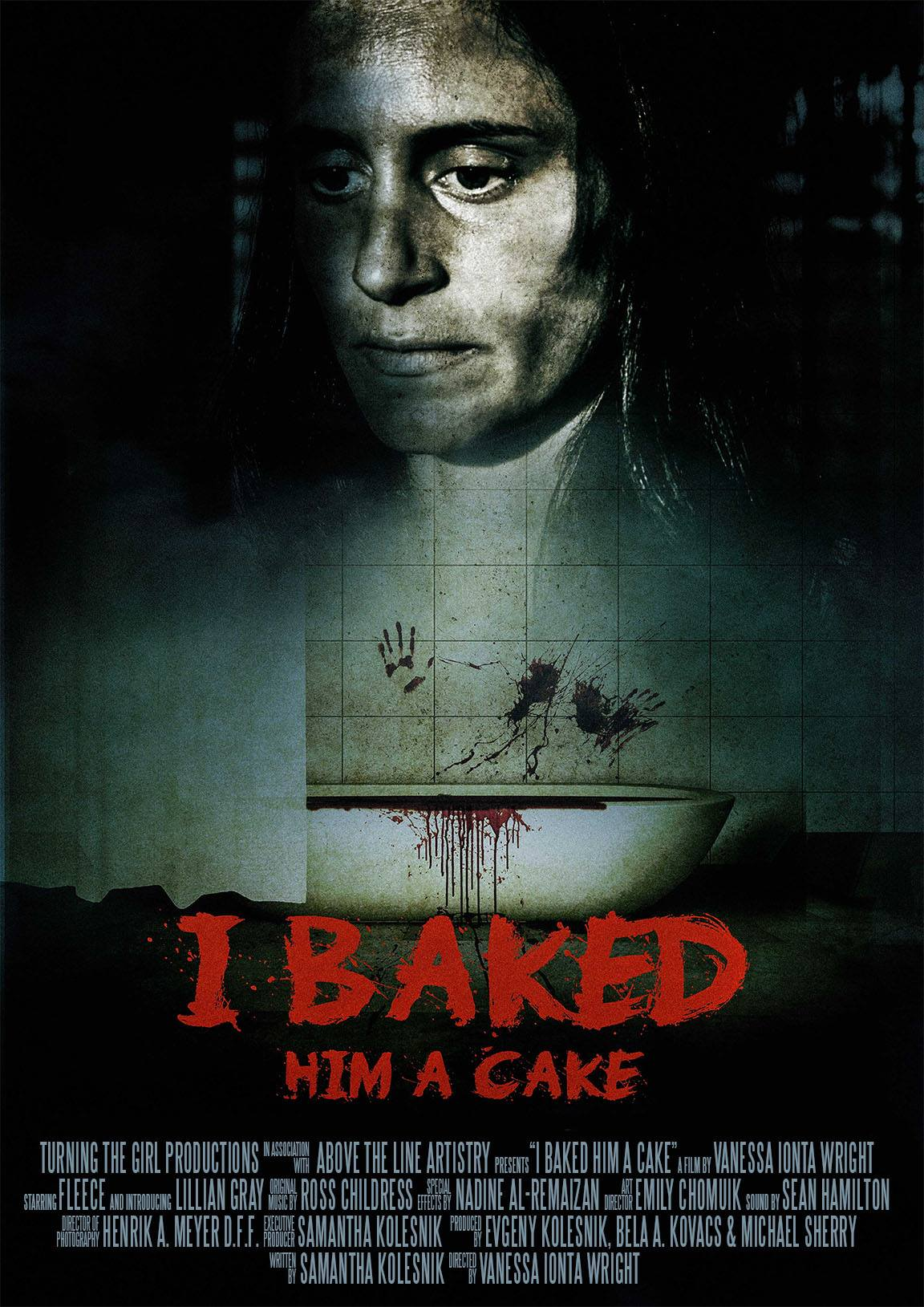 I Baked Him a Cake - Official Poster